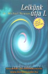 Lelkünk útja I (2002)
