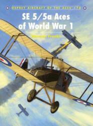 SE 5/5a Aces of World War 1 - Norman L R Franks (2007)