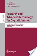 Research and Advanced Technology for Digital Libraries - László Kovács, Norbert Fuhr, Carlo Meghini (2007)