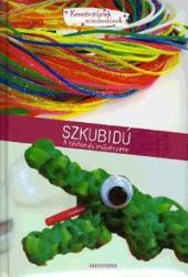 Szkubidú - A térfonás művészete (2009)