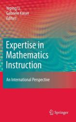 Expertise in Mathematics Instruction (2010)