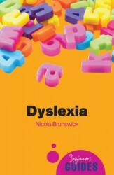 Dyslexia - A Beginner's Guide (2009)