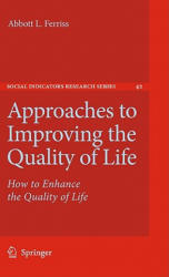 Approaches to Improving the Quality of Life (2010)