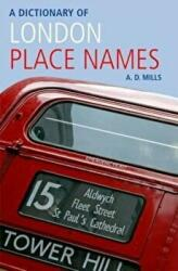 Dictionary of London Place-Names, Paperback (2010)
