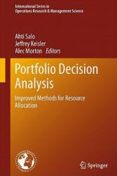 Portfolio Decision Analysis - Ahti Salo, Jeffrey Keisler, Alec Morton (2011)