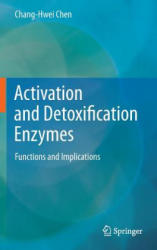 Activation and Detoxification Enzymes (2011)
