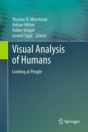 Visual Analysis of Humans (2011)