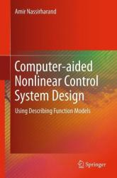 Computer-aided Nonlinear Control System Design (2011)