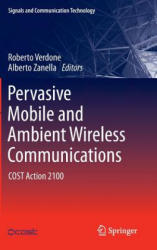 Pervasive Mobile and Ambient Wireless Communications (2012)