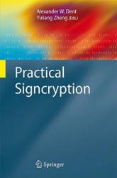 Practical Signcryption (2010)