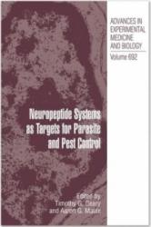 Neuropeptide Systems as Targets for Parasite and Pest Control - Timothy G. Geary, Aaron Maule (2010)