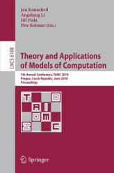 Theory and Applications of Models of Computation (2010)