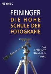 Die Hohe Schule der Fotografie (ISBN: 9783453412194)