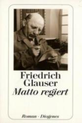 Matto regiert - Friedrich Glauser (1989)