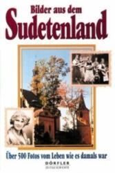 Bilder aus dem Sudetenland - Alois Harasko (2000)