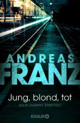 Jung, blond, tot - Andreas Franz (2000)