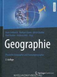 Geographie - Hans Gebhardt, Rüdiger Glaser, Ulrich Radtke, Paul Reuber, Andreas Vött, Stephan Meyer (ISBN: 9783662583784)