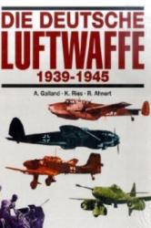 Die deutsche Luftwaffe 1939 - 1945 (2000)