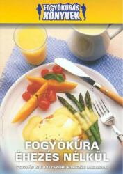 Fogyókúra éhezés nélkül (2007)