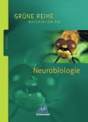 Neurobiologie, Schülerband - Andrea Erdmann, Ulf Erdmann, Andreas Martens (2005)