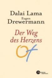 Der Weg des Herzens - alai Lama XIV. , Eugen Drewermann (2005)
