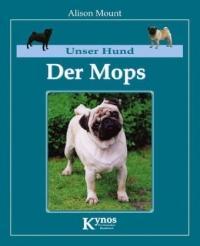 Der Mops - Alison Mount, Elke Peper (2004)