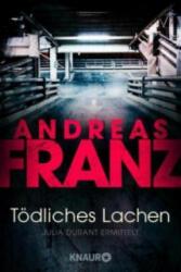 Tödliches Lachen - Andreas Franz (2006)