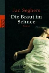 Die Braut im Schnee - Jan Seghers (2007)