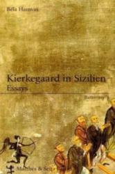 Kierkegaard in Sizilien (2006)
