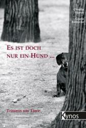 Es ist doch nur ein Hund . . . (2006)