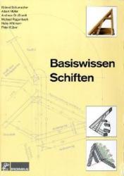 Basiswissen Schiften. Basiswissen Dachausmittlungen, 2 Bde. - Peter Kübler, Albert Müller, Andreas Großhardt, Hans Wittmann, Roland Schumacher, Michael Riggenbach (2006)