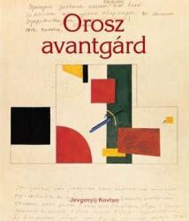Orosz avantgárd (2010)