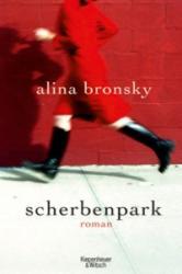 Scherbenpark - Alina Bronsky (2008)