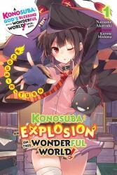 Konosuba: An Explosion on This Wonderful World! , Vol. 1 (light novel) - NATSUME AKATSUKI (ISBN: 9781975359607)