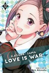 Kaguya-sama: Love Is War, Vol. 12 (ISBN: 9781974709571)