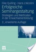Erfolgreiche Seminargestaltung - Strategien Und Methoden in Der Erwachsenenbildung (2009)