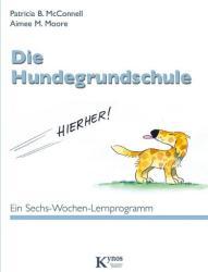 Die Hundegrundschule (2008)