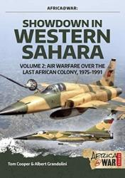 Showdown in the Western Sahara Volume 2 - Tom Cooper, Albert Grandolini, Adrien Fontanellaz (ISBN: 9781912866298)