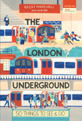 The London Underground: 50 Things to See and Do (ISBN: 9781912836253)