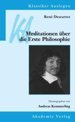Meditationen ber die Erste Philosophie (2009)