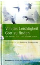 Von der Leichtigkeit, Gott zu finden (2009)