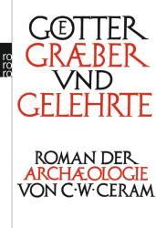 Gtter, Grber und Gelehrte (2009)