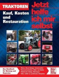 Traktoren. Kauf, Kosten und Restaurieren (2009)