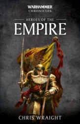 Heroes of the Empire - Chris Wraight (ISBN: 9781789990416)