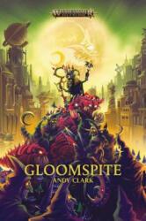 Gloomspite - Andy Clark (ISBN: 9781789990218)