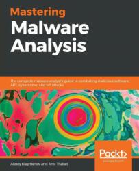 Mastering Malware Analysis (ISBN: 9781789610789)