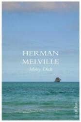 Moby Dick - Herman Melville, Alice Seiffert, Hans Seiffert (2010)