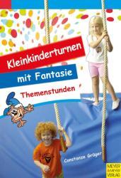 Kleinkinderturnen mit Fantasie (2010)