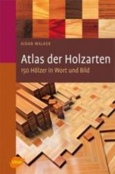 Atlas der Holzarten (2010)