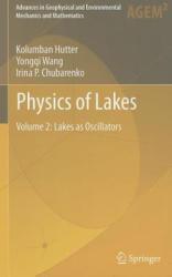 Physics of Lakes, Volume 2: Lakes as Oscillators (2011)